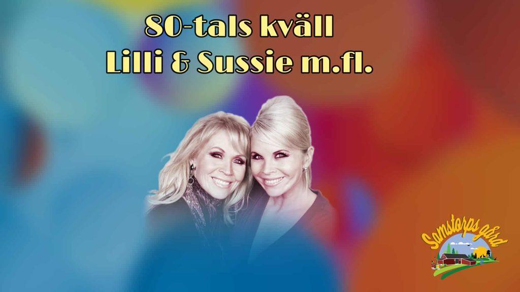 80-talskväll med Lilli & Sussie m.fl.