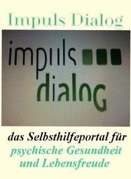 Impuls Dialog - das Selbsthilfeportal für psychische Gesundheit und Lebensfreude