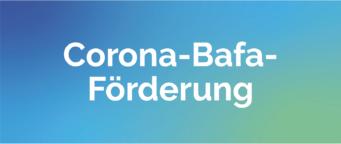 Corona-Bafa-Förderung
