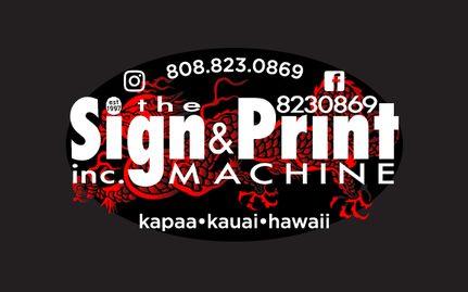Sign and Print Machine Kauai Logo